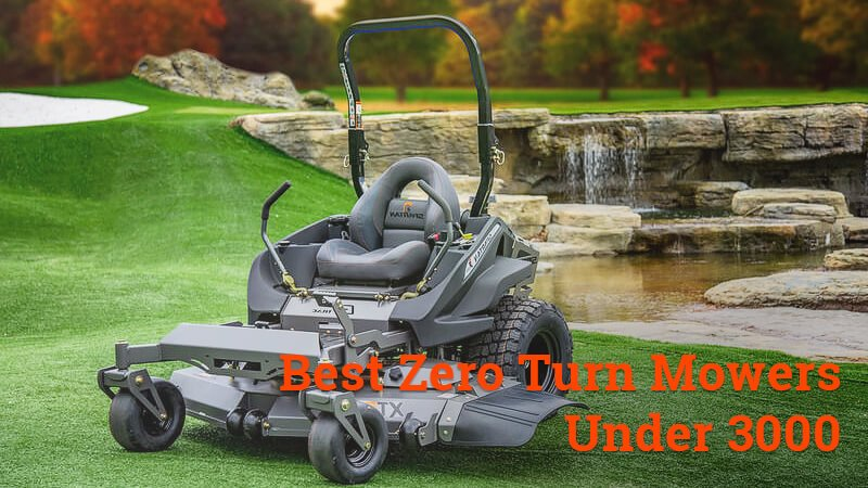 best zero turn mowers under 3000