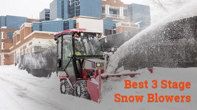 best 3 stage snow blowers