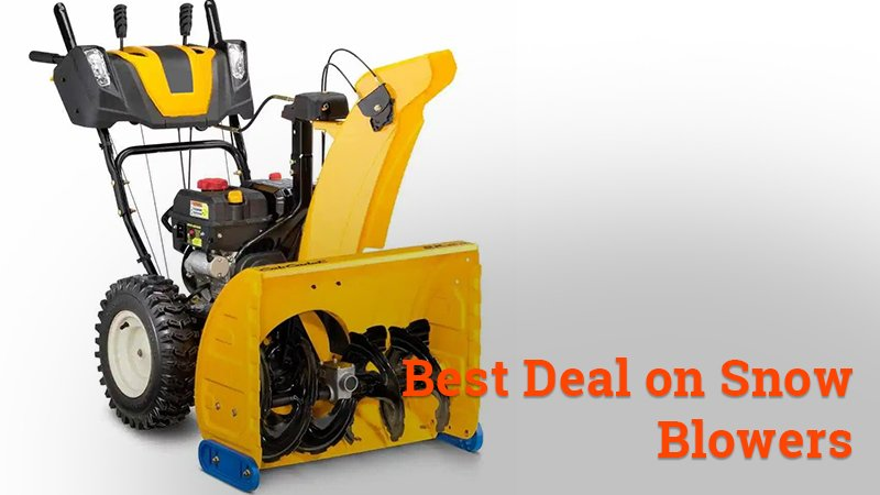 best deals on snow blowers