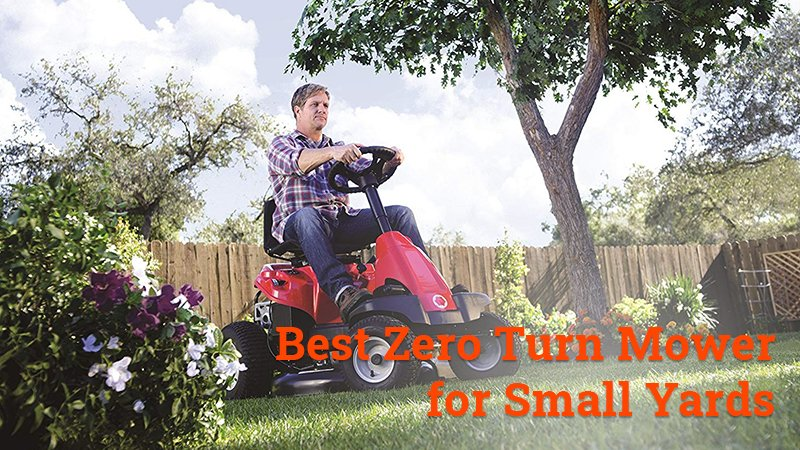 best zero turn mower for small yards